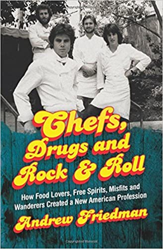 Andrew Friedman - Chefs, Drugs and Rock & Roll Audio Book Free