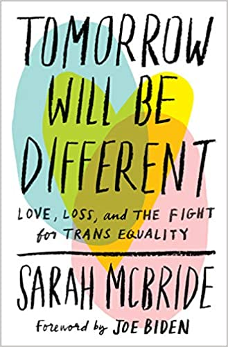 Sarah McBride - Tomorrow Will Be Different Audio Book Free