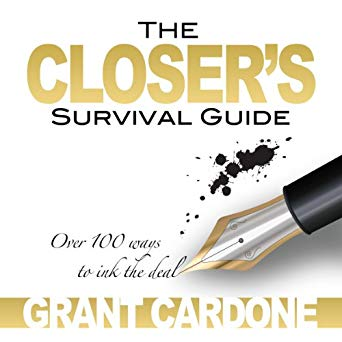 Grant Cardone - The Closer's Survival Guide - Third Edition Audio Book Free