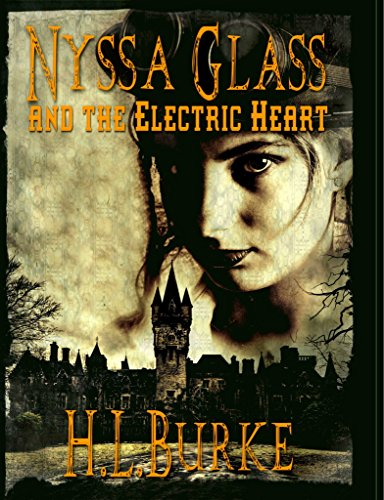 H. L. Burke - Nyssa Glass and the Electric Heart Audio Book Free