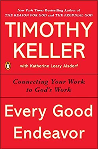 Timothy Keller - Every Good Endeavor Audio Book Free
